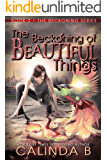 The Beckoning of Beautiful Things (The Beckoning Series Book 2)