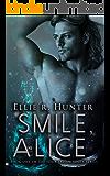 Smile, Alice (Four Fallen Souls #1)