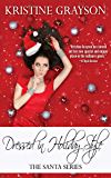 Dressed in Holiday Style (The Santa Series Book 3)