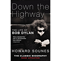Down The Highway: The Life Of Bob Dylan (English Edition)