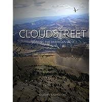 Cloudstreet: Soaring the American West