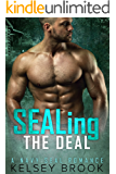 SEALing the Deal: A Navy SEAL Romance