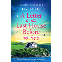 A Letter to the Last House Before the Sea: An absolutely stunning page-turner filled with family secrets (Heaven's Cove…