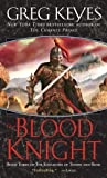 The Blood Knight (Kingdoms of Thorn and Bone (Paperback))