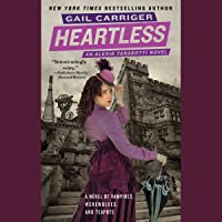 Heartless: The Parasol Protectorate, the Fourth