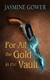 For All the Gold in the Vault
