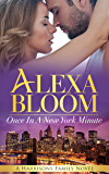 Once In A New York Minute (The Harrisons Book 2)