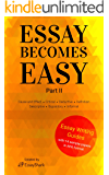 Rock Your Writing Essay Skills With College Guides on How to Write Essays. All Guides Contain Topics and Samples for Your Successful College Writing! Get ... Writing. (Essay Becomes Easy Book 2)