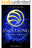 Angelsong: A Young Adult Fantasy (Dark Angel Saga Book 3)
