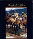 The Art of Tom Lovell: An Invitation to History
