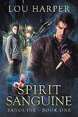 Spirit Sanguine Kindle Edition