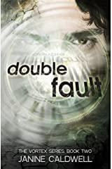 Double Fault (The Vortex Series Book 2) Kindle Edition
