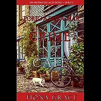 Crime no Café (Um Mistério de Lacey Doyle — Livro 3)
