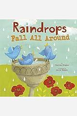 Raindrops Fall All Around (Springtime Weather Wonders) Kindle Edition