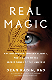 Real Magic: Ancient Wisdom, Modern Science, and a Guide to the Secret Power of the Universe (English Edition)