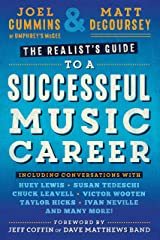 The Realist's Guide to a Successful Music Career Kindle Edition