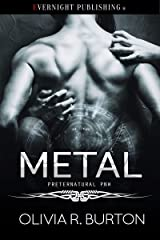 Metal (A Preternatural PNW Novel Book 3) Kindle Edition