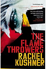 The Flamethrowers Kindle Edition