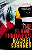 The Flamethrowers