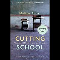 Cutting School: The Segrenomics of American Education