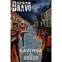 Caverna de Ossos (Portuguese Edition) Nov 12, 2013