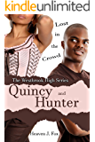 Lost in the Crowd: Quincy and Hunter: A Westbrook High Series Short