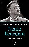 Una guía para leer a Mario Benedetti