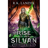 Rise of the Silvan: The Silvan Book V (English Edition)