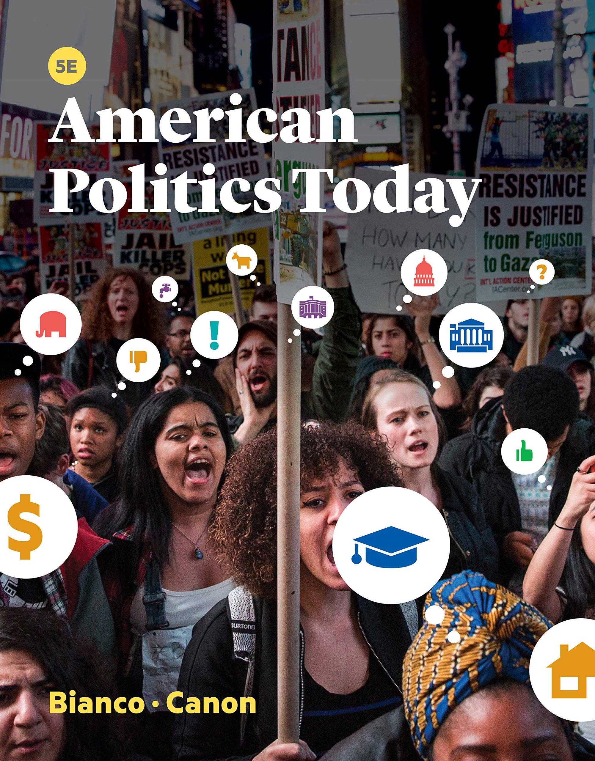 American Politics Today Fifth Edition Kindle Edition By Bianco William T Canon David T Politics Social Sciences Kindle Ebooks Amazon Com