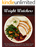 WEIGHT WATCHERS: The Smart Points Starter Guide For Rapid Weight Loss , Including Beginner's 31 Day Meal Plan