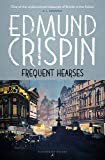 Frequent Hearses (The Gervase Fen Mysteries)