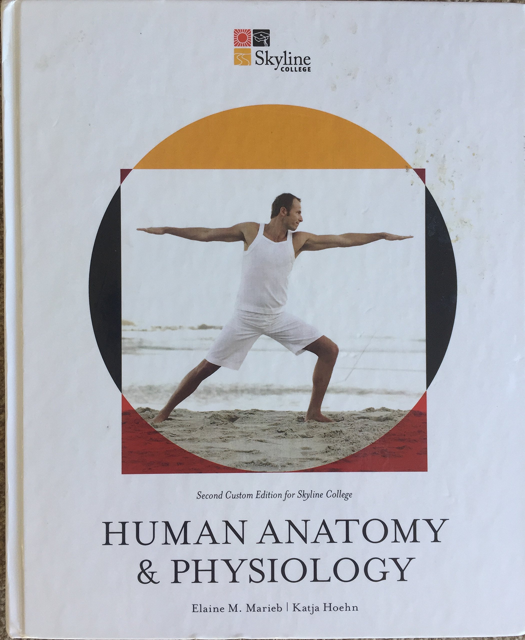 Human Anatomy and Physiology: Elaine M Marieb, Katja Hoehn ...