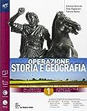 Operazione storia e geografia. Con extrakit-Openbook. Per le Scuole superiori. Con e-book. Con espansione online: 1