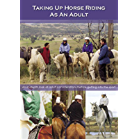 Taking up  horse riding as an adult: Learning how to ride horses as an adult