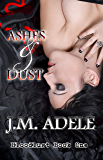 Ashes & Dust (Bloodlust Book 1)