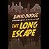 The Long Escape