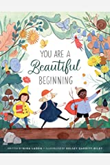 You Are a Beautiful Beginning Kindle Edition