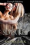 Silver Kiss (Urban Wolf Book 2)