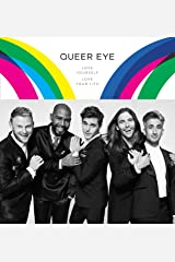 Queer Eye: Love Yourself. Love Your Life. Hardcover