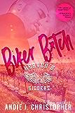 Biker B*tch (Heaven's Sinners Book 1)