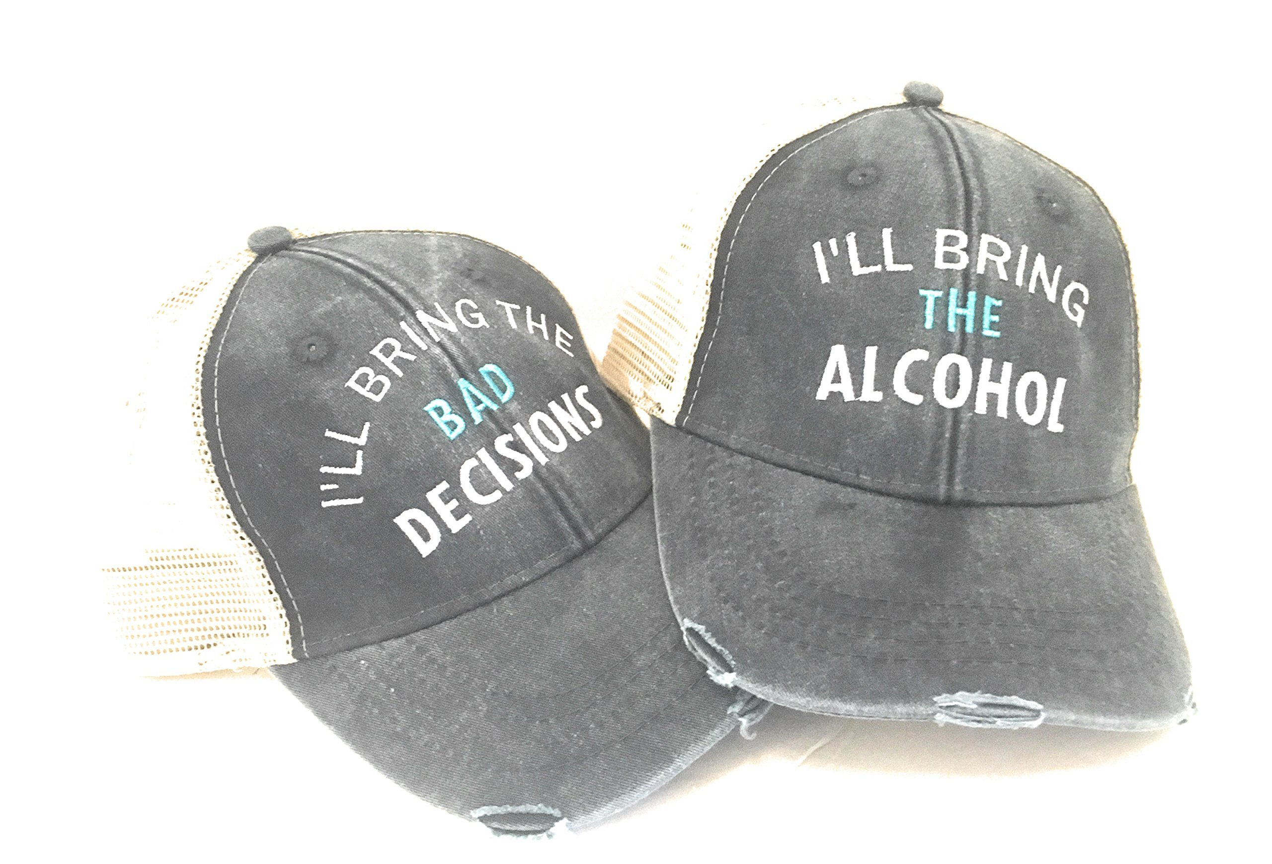 I'll Bring The Bad Decision/ Alcohol Baseball Hats Set of 2