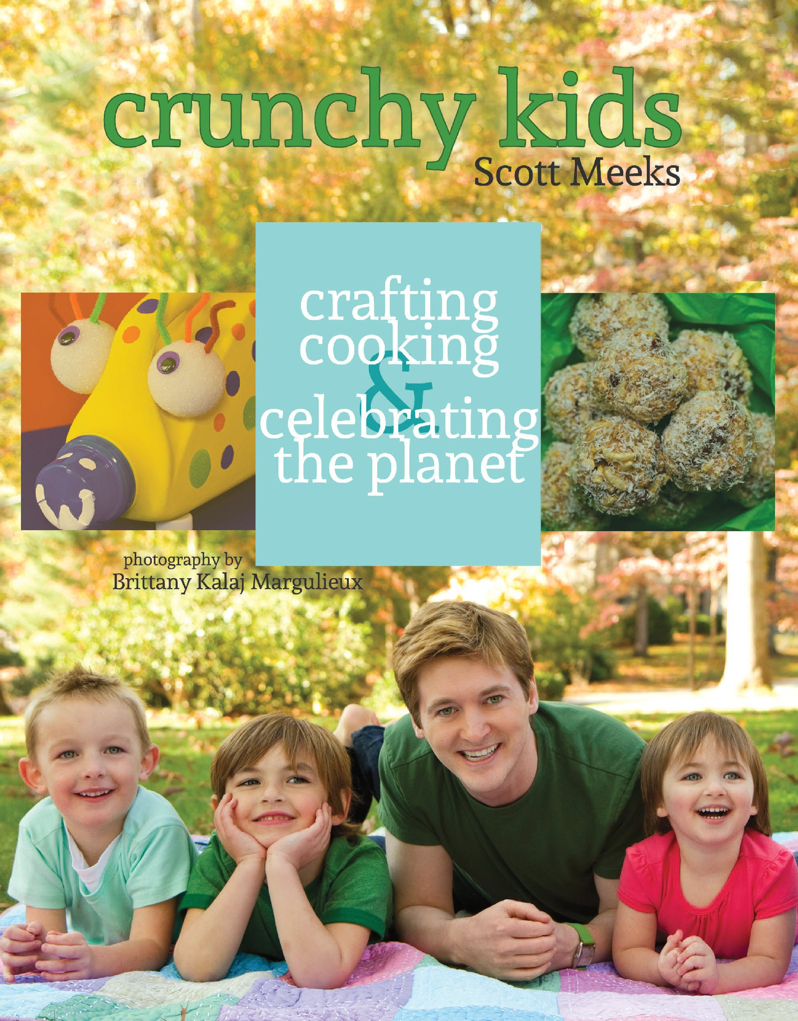 Read Online Crunchy Kids - Crafting, Cooking & Celebrating the Planet pdf