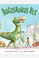 Dogosaurus Rex Kindle Edition