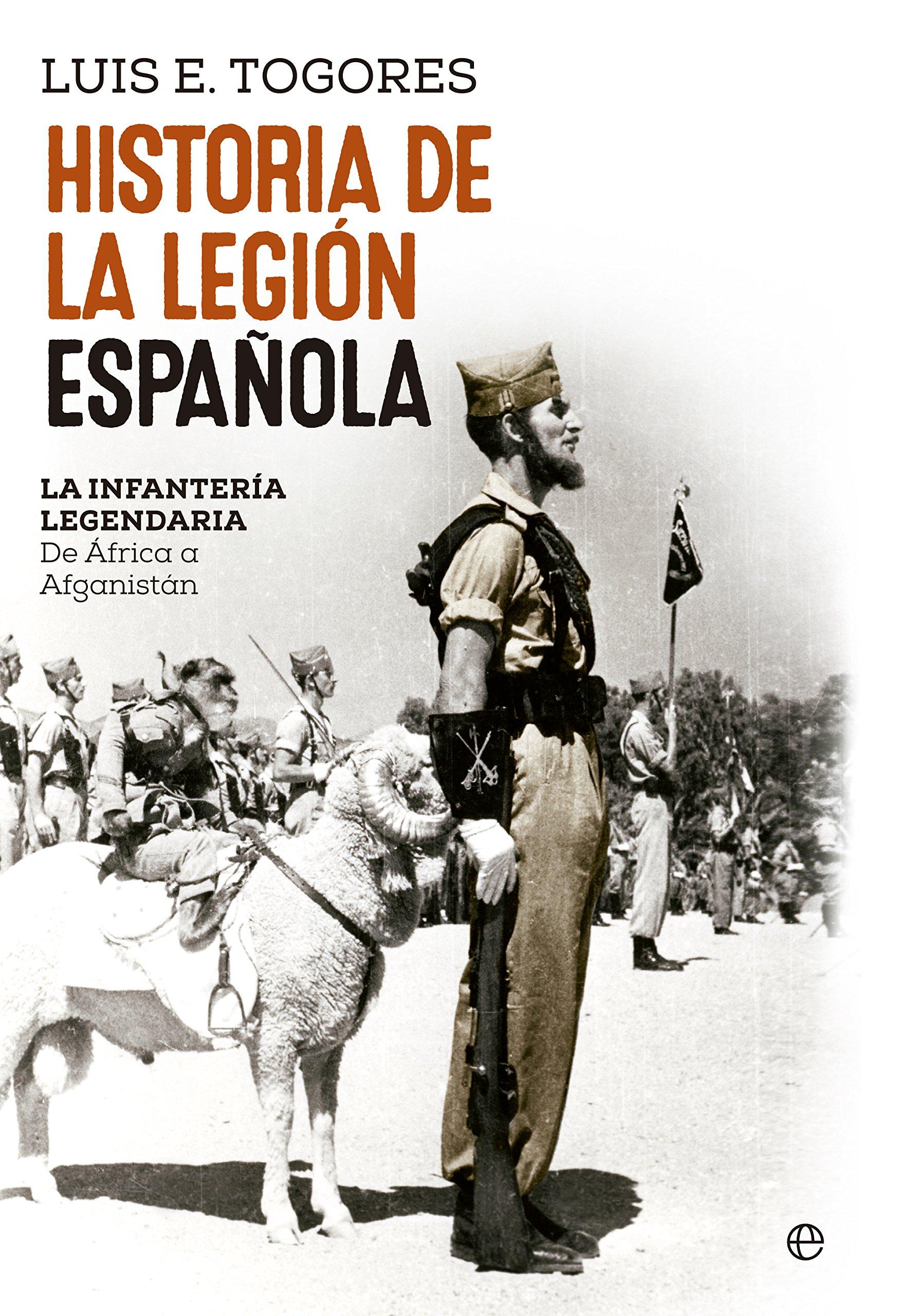 Historia De La Legion Española: Amazon.es: Togores Sánchez, Luis Eugenio.: Libros