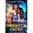Daegry's Fated (A Grumpy Boss Alien Romance)