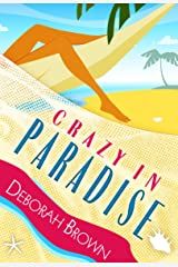 Crazy in Paradise (Paradise Florida Keys Mystery Series Book 1) Kindle Edition