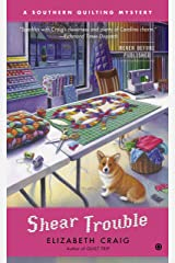 Shear Trouble (Southern Quilting Mystery Book 4) Kindle Edition