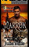 MARROK: A Wolf's Hunger Alpha Shifter Romance (English Edition)