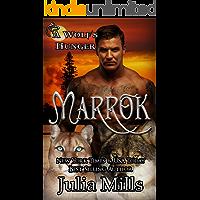 MARROK: A Wolf's Hunger Alpha Shifter Romance