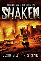 Shaken: The Aftershocks Series Book 2 : (A Post-Apocalyptic Survival Thriller) Kindle Edition